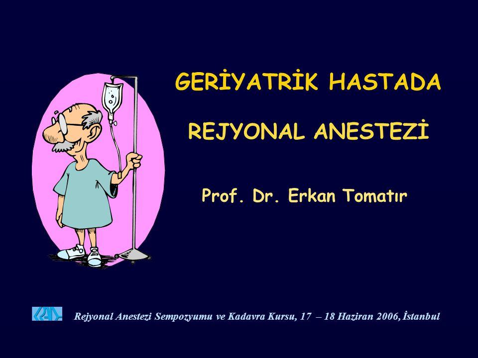 SONUÇ Geriyatrik rejyonal anestezi; yaşlılığa bağlı farklılıkları temel alan, özenli ve dikkatli bir yaklaşımı zorunlu kılar.