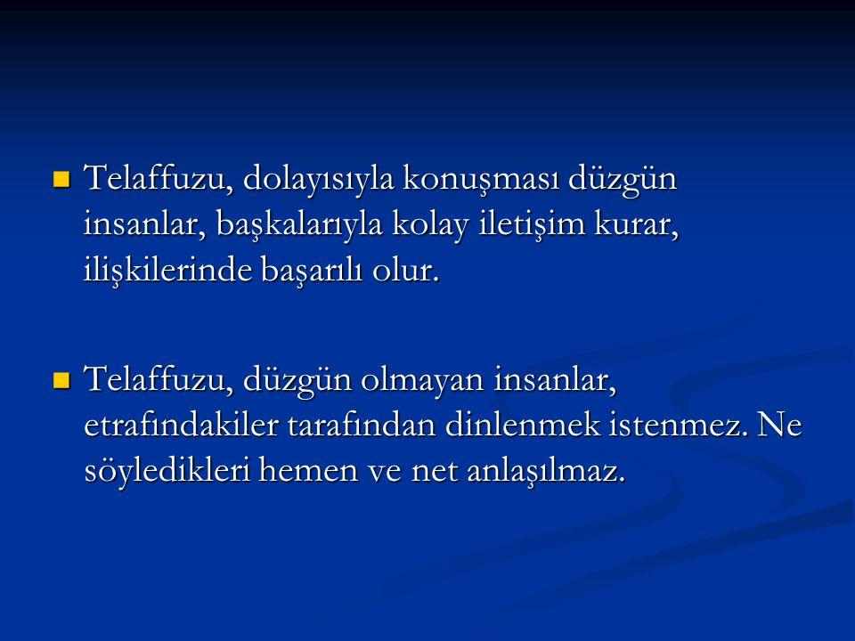 Türkçe sözcükler -istisnalar dışında- C, F, H, J, L, M, N, R, V, Z sesleriyle başlamaz.