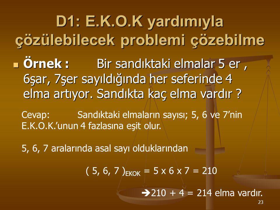 22 Hedef 5 : E.K.O.K. ve E.B.O.B ile İlgili Problemler