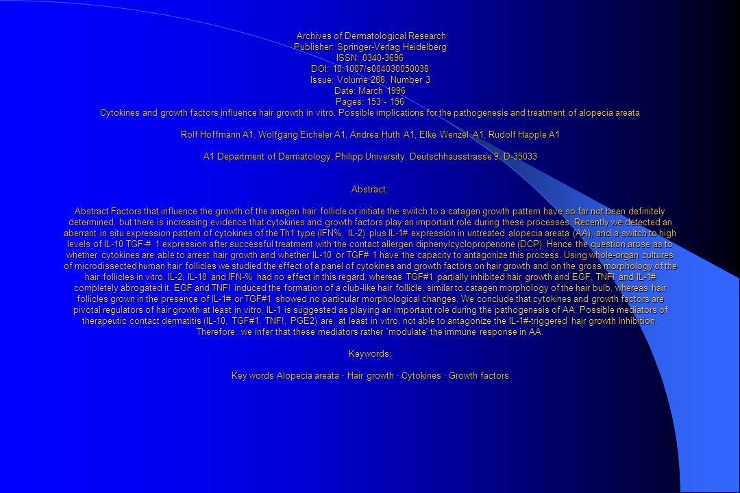 Archives of Dermatological Research Publisher: Springer-Verlag Heidelberg ISSN: 0340-3696 DOI: 10.1007/s004030050038 Issue: Volume 288, Number 3 Date: