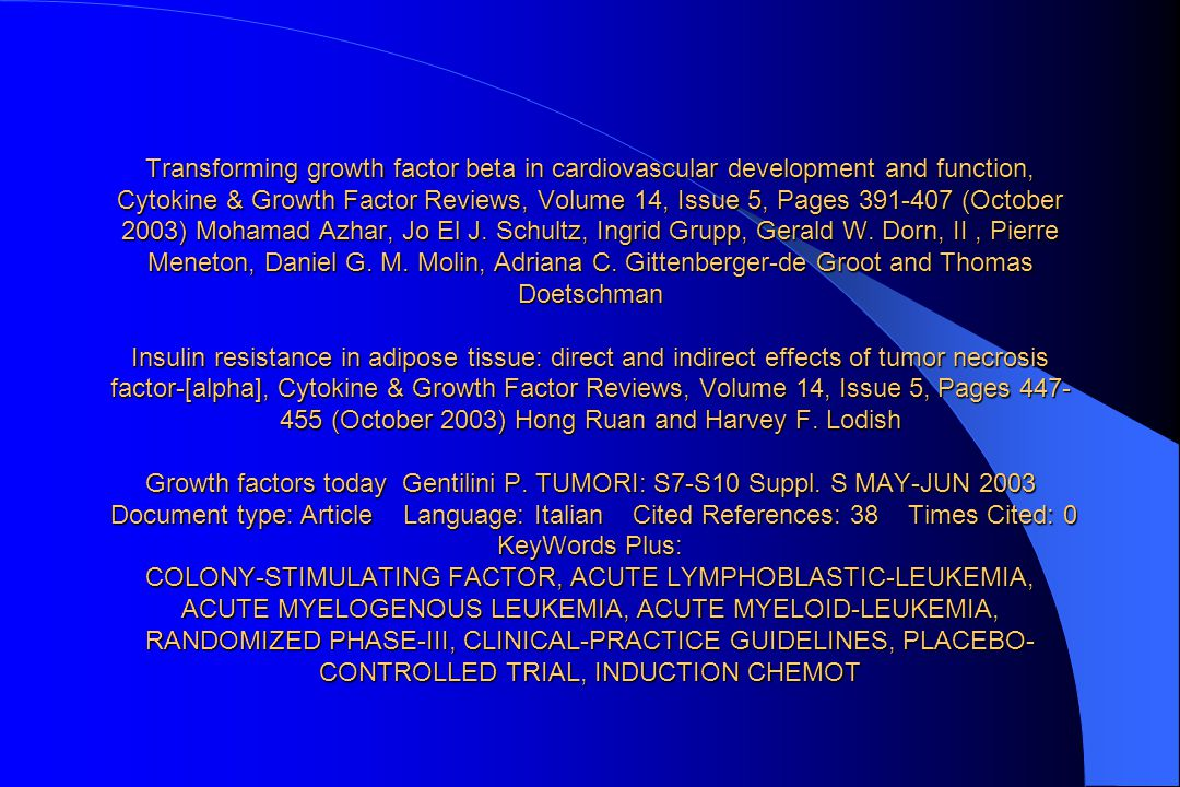 Transforming growth factor beta in cardiovascular development and function, Cytokine & Growth Factor Reviews, Volume 14, Issue 5, Pages 391-407 (Octob