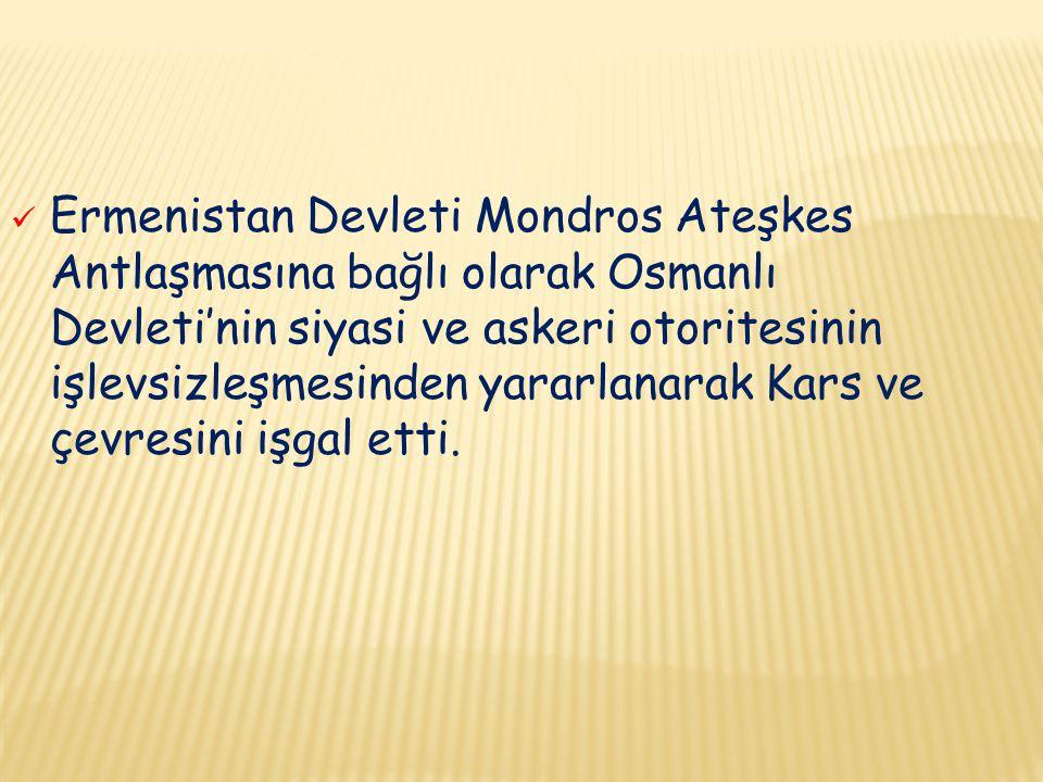 İşgallerini Doğu Anadolu'nun iç kesimlerine doğru yaygınlaştırmaları üzerine TBMM 15.