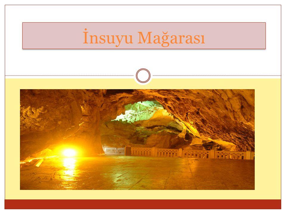 İnsuyu Mağarası İnsuyu Mağarası