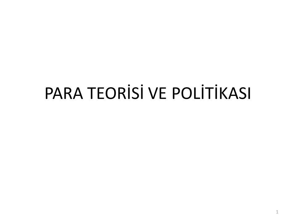 PARA TEORİSİ VE POLİTİKASI 1