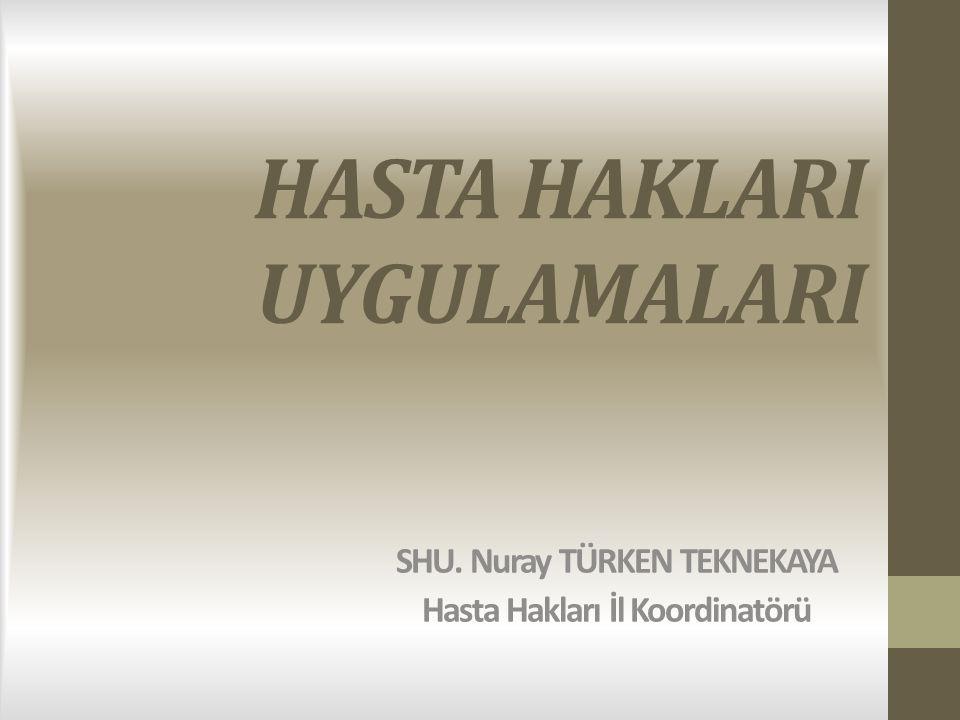 HASTA HAKLARI YÖNETMELİĞİ DEĞİŞİKLİĞİ HAKKINDA Hasta Hakları Yönetmeliğinde Değişiklik Yapılmasına Dair Yönetmelik 8/5/2014 tarih ve 28994 sayılı Resmi Gazetede, yayımlanarak yürürlüğe girmiştir.