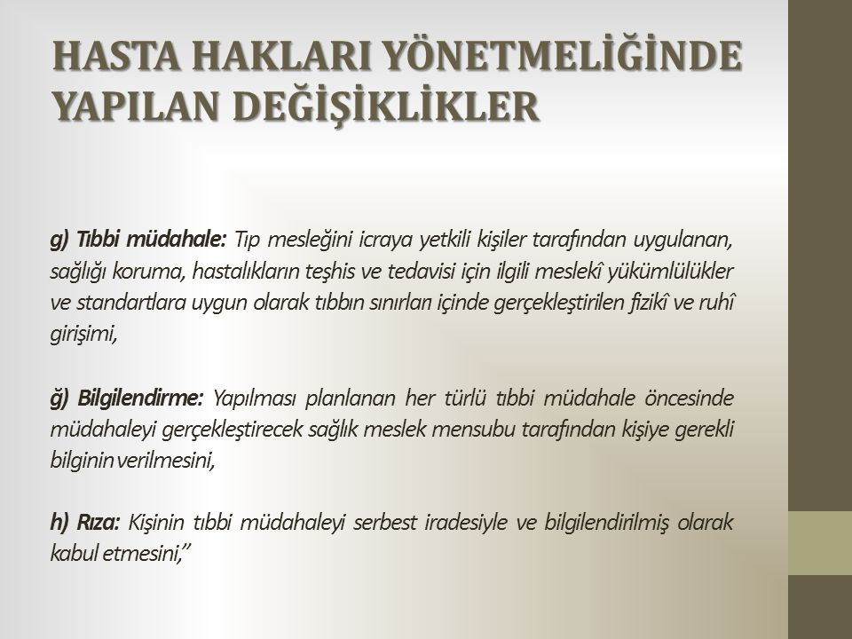 HASTA HAKLARI UYGULAMALARI 2014/32 NOLU GENELGE