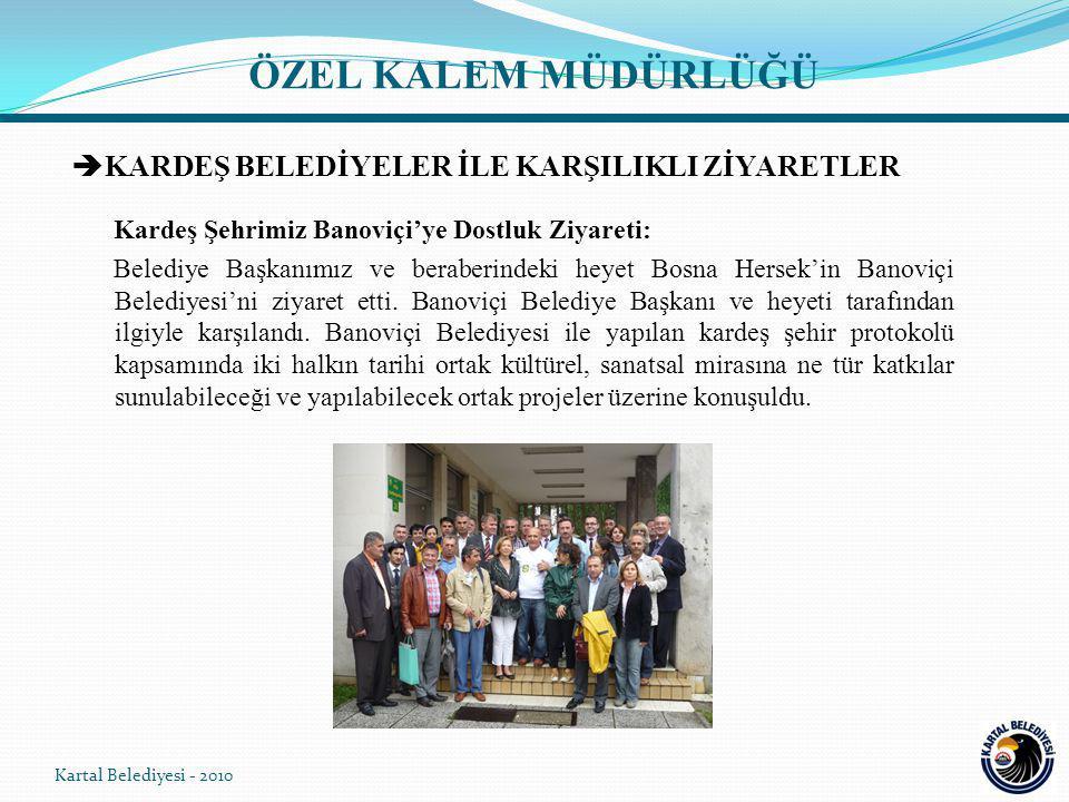  KARDEŞ BELEDİYELER İLE KARŞILIKLI ZİYARETLER Kardeş Şehrimiz Banoviçi'ye Dostluk Ziyareti: Belediye Başkanımız ve beraberindeki heyet Bosna Hersek'in Banoviçi Belediyesi'ni ziyaret etti.