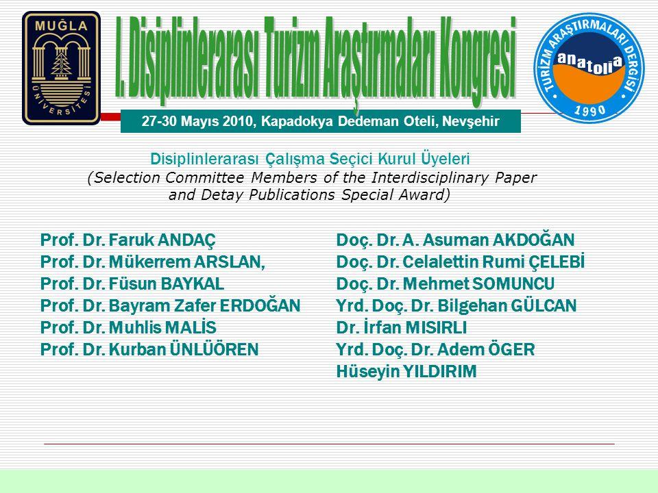 Disiplinlerarası Çalışma Seçici Kurul Üyeleri (Selection Committee Members of the Interdisciplinary Paper and Detay Publications Special Award) Prof.