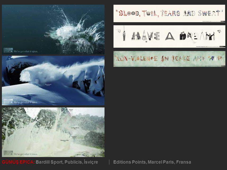 GÜMÜŞ EPICA: Bardill Sport, Publicis, İsviçre │ Editions Points, Marcel Paris, Fransa