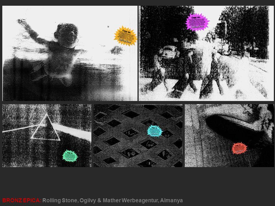 BRONZ EPICA: Rolling Stone, Ogilvy & Mather Werbeagentur, Almanya