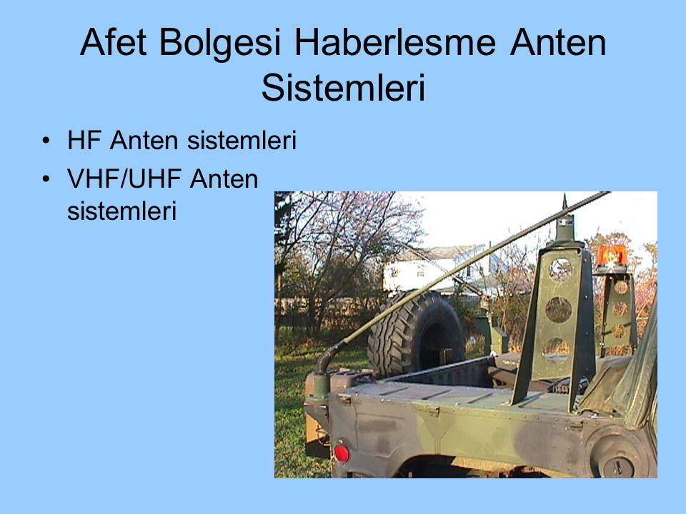 Afet Bolgesi Haberlesme Anten Sistemleri HF Anten sistemleri VHF/UHF Anten sistemleri
