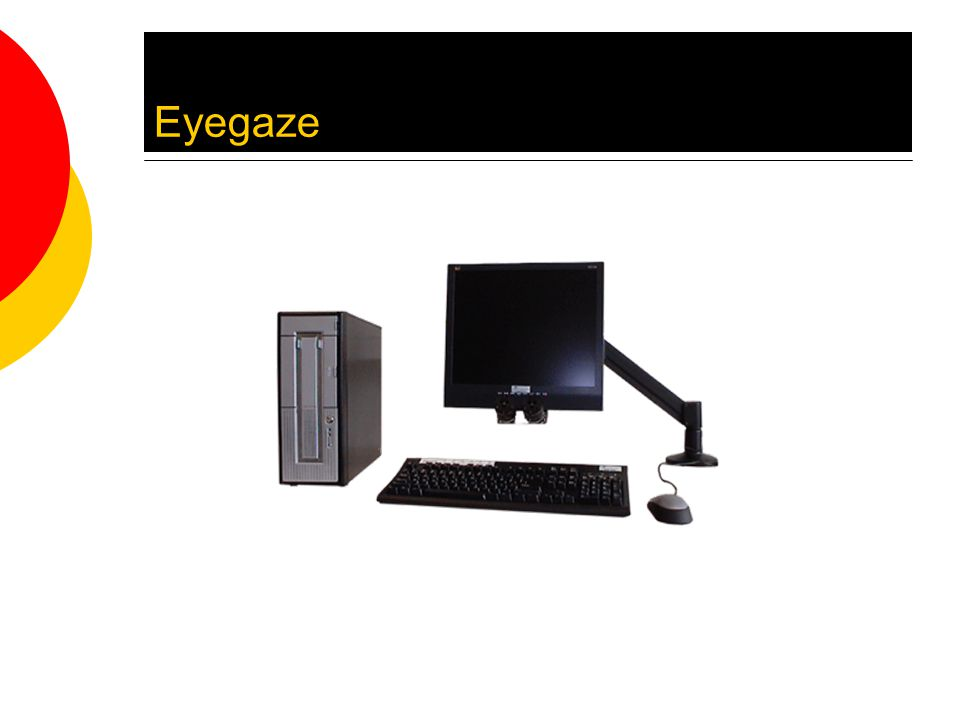 Eyegaze