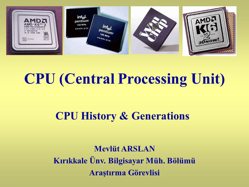What is a CPU .The CPU is certainly the most important PC component.