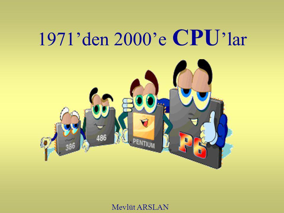 1971'den 2000'e CPU 'lar Mevlüt ARSLAN