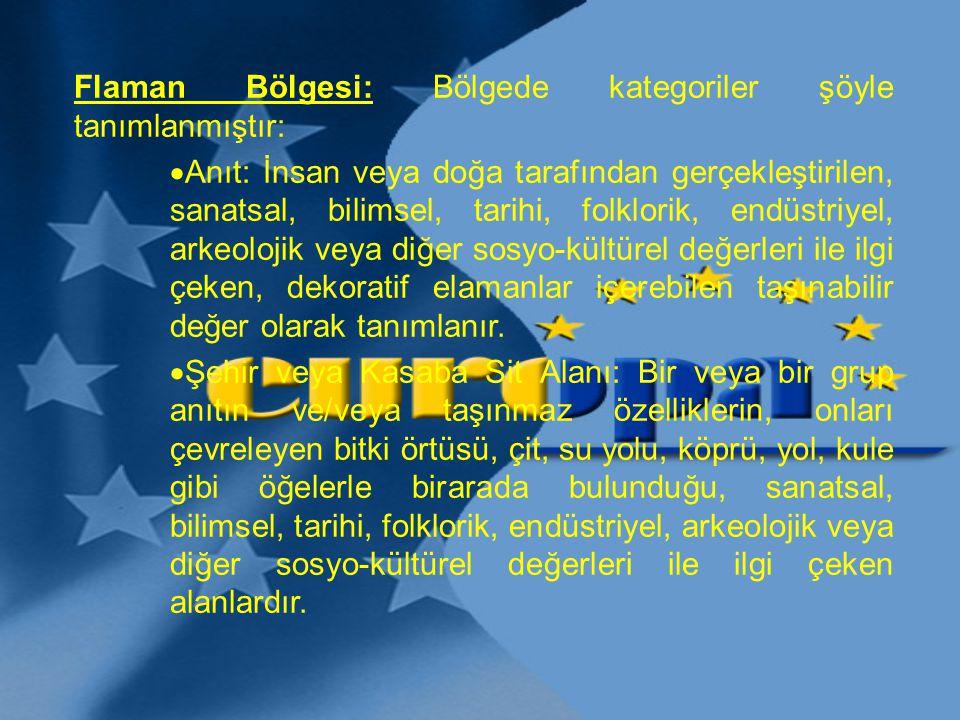 Flaman Bölgesi: Bölgede kategoriler şöyle tanımlanmıştır:  Anıt: İnsan veya doğa tarafından gerçekleştirilen, sanatsal, bilimsel, tarihi, folklorik,