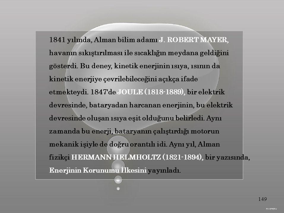 1841 yılında, Alman bilim adamı J.