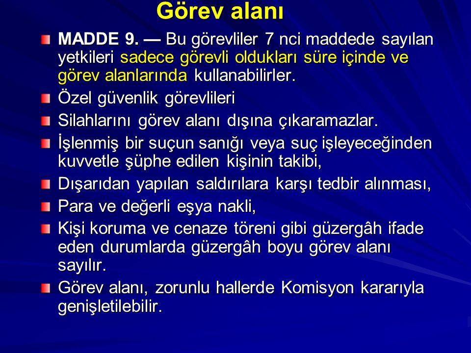 Görev alanı MADDE 9.