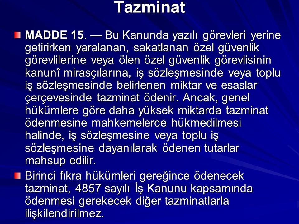 Tazminat MADDE 15.