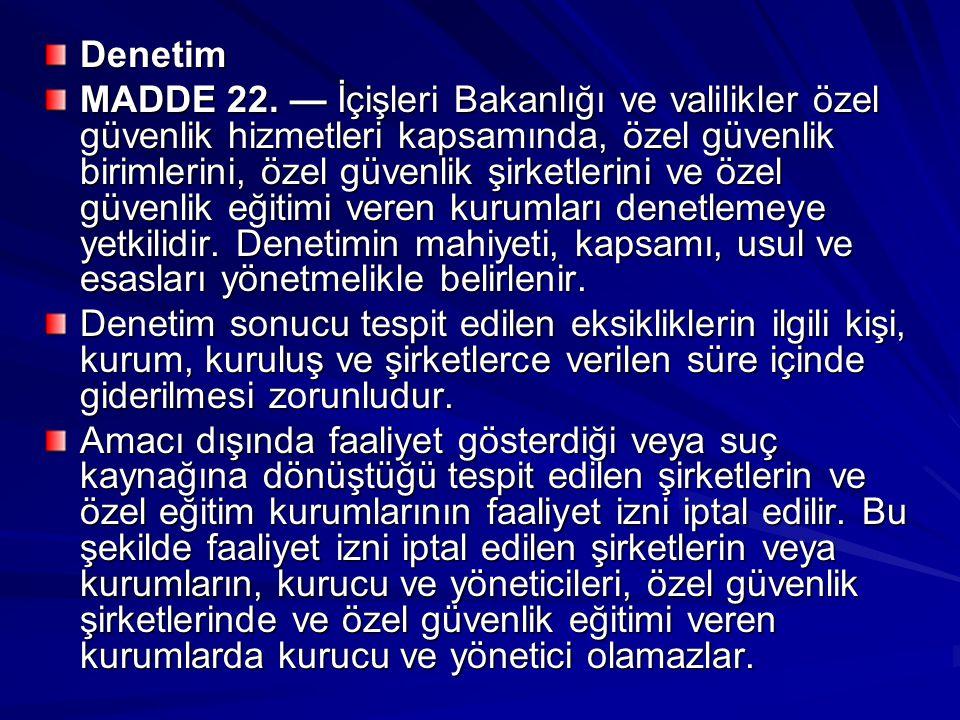 Denetim MADDE 22.
