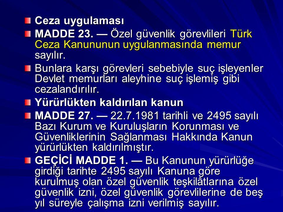 Ceza uygulaması MADDE 23.