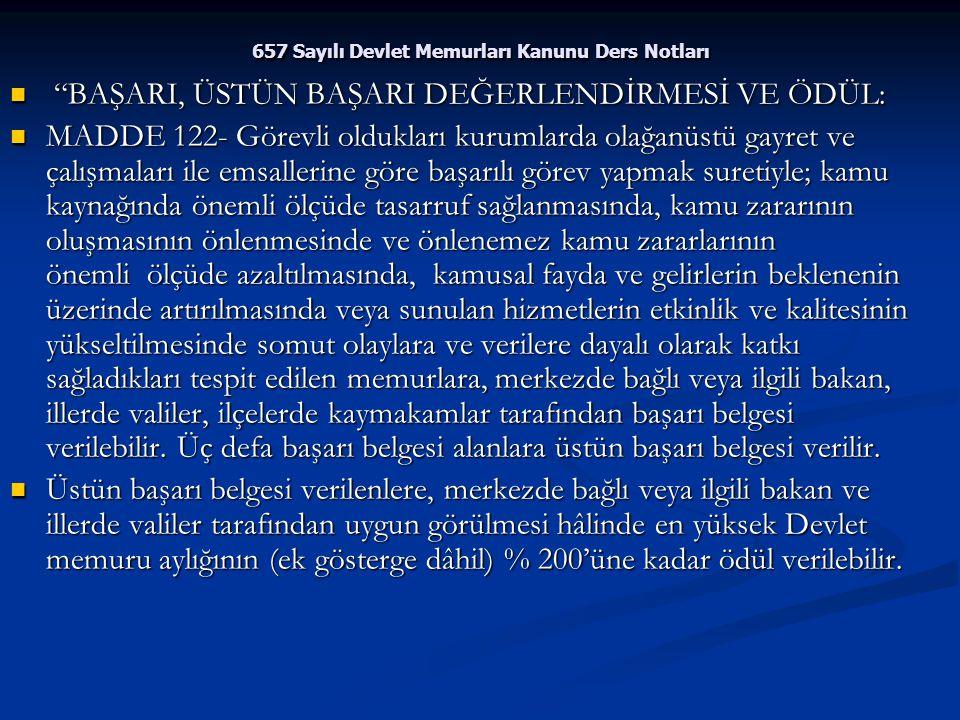 """657 Sayılı Devlet Memurları Kanunu Ders Notları """"BAŞARI, ÜSTÜN BAŞARI DEĞERLENDİRMESİ VE ÖDÜL: """"BAŞARI, ÜSTÜN BAŞARI DEĞERLENDİRMESİ VE ÖDÜL: MADDE 12"""