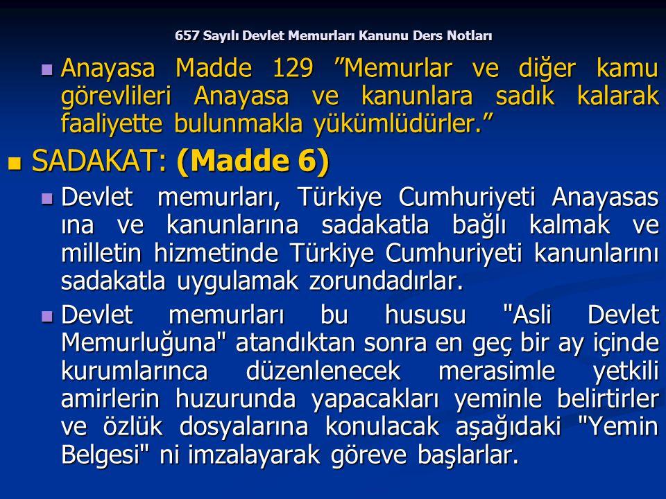 """657 Sayılı Devlet Memurları Kanunu Ders Notları Anayasa Madde 129 """"Memurlar ve diğer kamu görevlileri Anayasa ve kanunlara sadık kalarak faaliyette bu"""