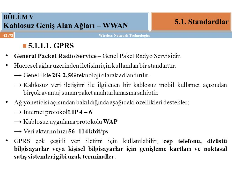 Wireless Network Technologies43 /78 5.1.