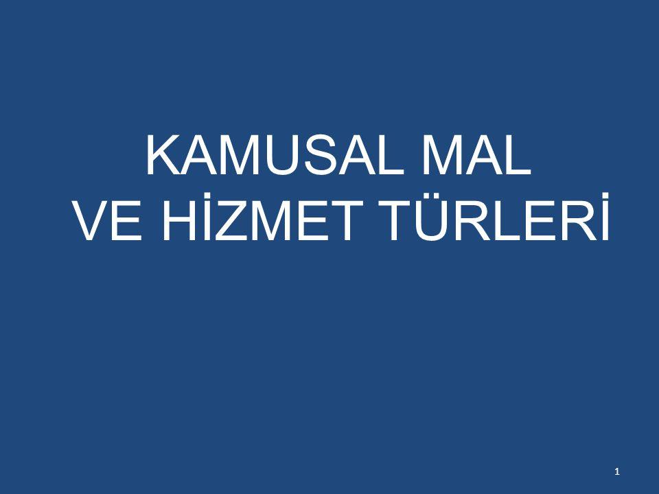 KAMUSAL MAL VE HİZMET TÜRLERİ 1