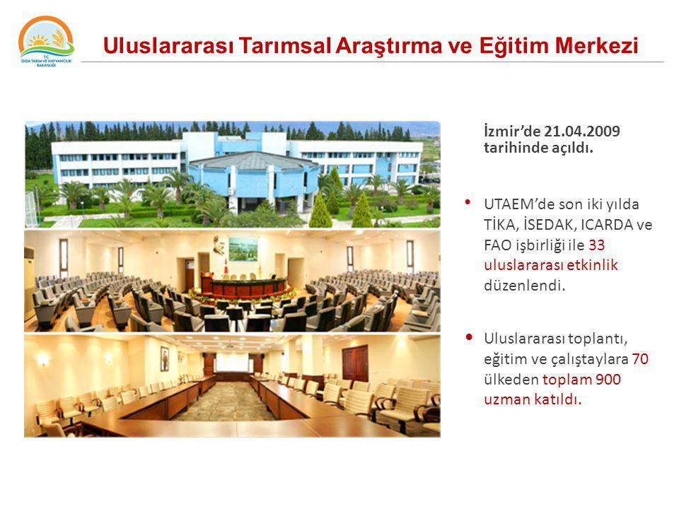 İzmir'de 21.04.2009 tarihinde açıldı. UTAEM'de son iki yılda TİKA, İSEDAK, ICARDA ve FAO işbirliği ile 33 uluslararası etkinlik düzenlendi. Uluslarara