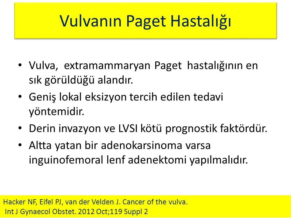 Vulvanın Paget Hastalığı Vulva, extramammaryan Paget hastalığının en sık görüldüğü alandır. Geniş lokal eksizyon tercih edilen tedavi yöntemidir. Deri