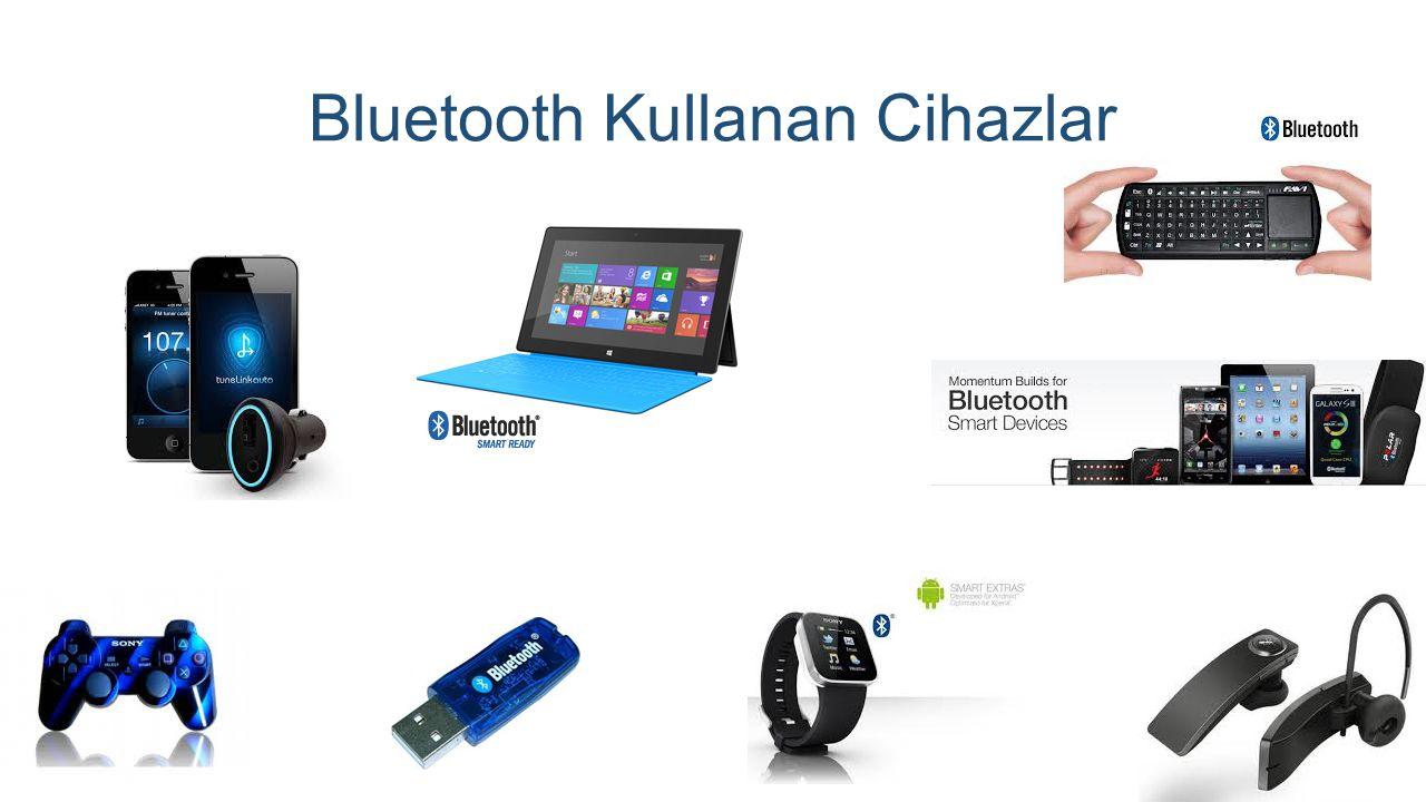 Bluetooth Kullanan Cihazlar