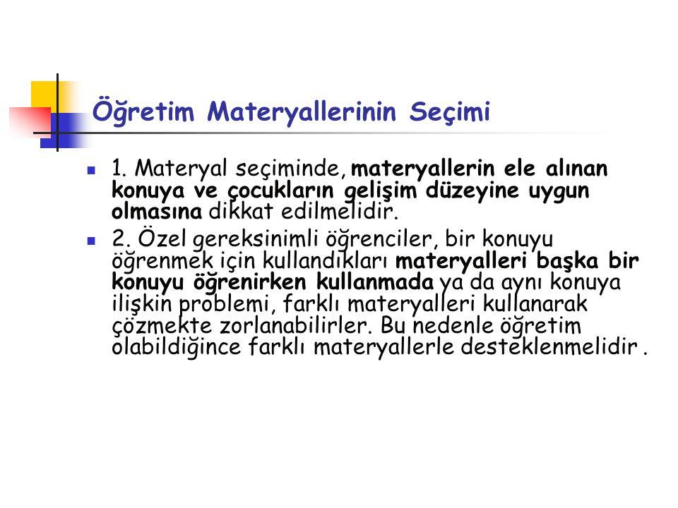 Öğretim Materyallerinin Seçimi 1.