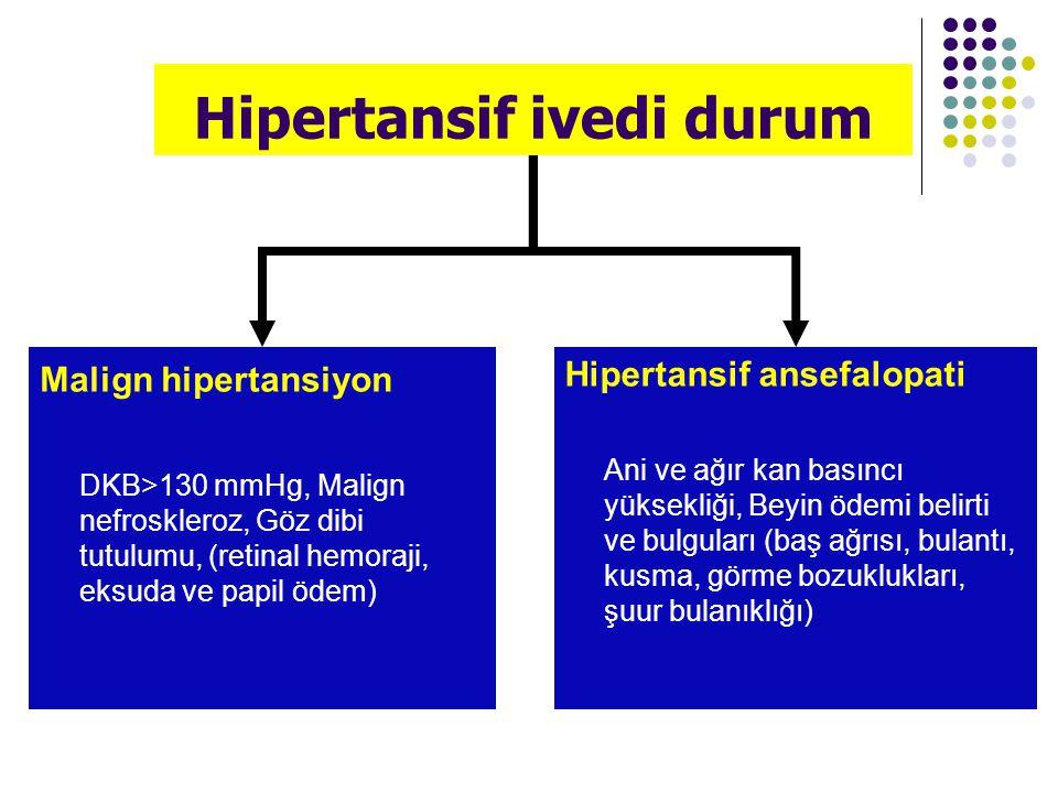 Malign Hipertansiyon Epidemiyoloji: Genellikle tedaviye uyumsuz ve uzun süredir kontrolsüz kan basıncı yüksekliği olan hastalarda ortaya çıkar (%20-35 hastada zeminde renovasküler HT) Patoloji: Damarlarda fibrinoid nekroz gelişimi (otoregülasyon bozukluğuna bağlı arteriyol ve kapiller basınç artışı ile) Prognoz: Geçmişte, tedavisiz çoğu hastanın 6 ay içerisinde öldüğü bildirilmekle birlikte, günümüzde antihipertansif ilaçlarla 5 yıllık sağ kalım %70'den yüksektir.