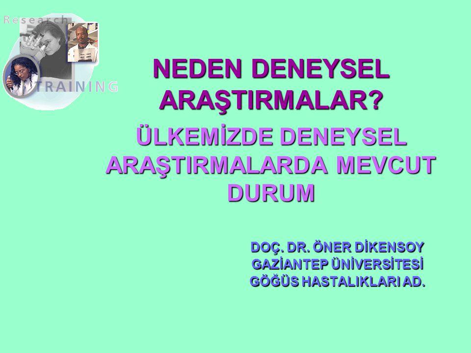 Türkiye Açısından Neden Deneysel Araştırmalar TIP