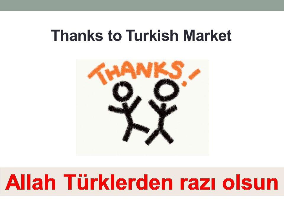 Thanks to Turkish Market