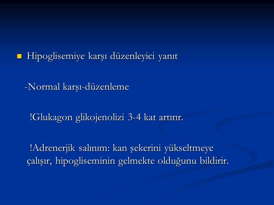 İlaçlar; İlaçlar; -Tiyazid diüretikler -Tiyazid diüretikler -Beta blokerler -Beta blokerler -Fenitoin -Fenitoin -Glukokortikoid'ler -Glukokortikoid'ler -Sisplatin, L-asparajinaz -Sisplatin, L-asparajinaz -Somatostatin -Somatostatin -Hiperalimentasyon -Hiperalimentasyon