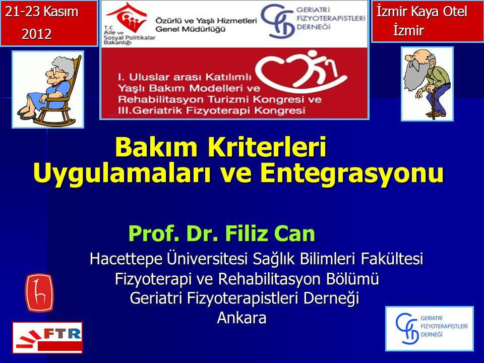 Bakım Kriterleri Uygulamaları ve Entegrasyonu Bakım Kriterleri Uygulamaları ve Entegrasyonu Prof.