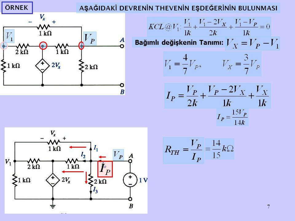 8 Norton Teoremi seriİki uçlu lineer bir devre bir akım kaynağı I N ile buna seri bağlı bir direnç R N ile gösterilebilir.