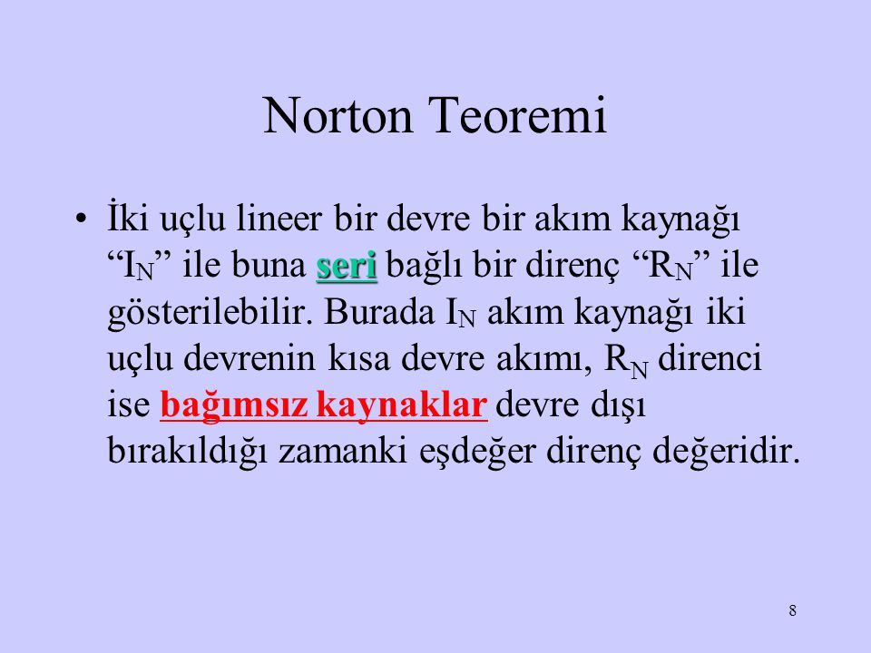9 (a) Orjinal devre, (b) Norton eşdeğeri d (c) N