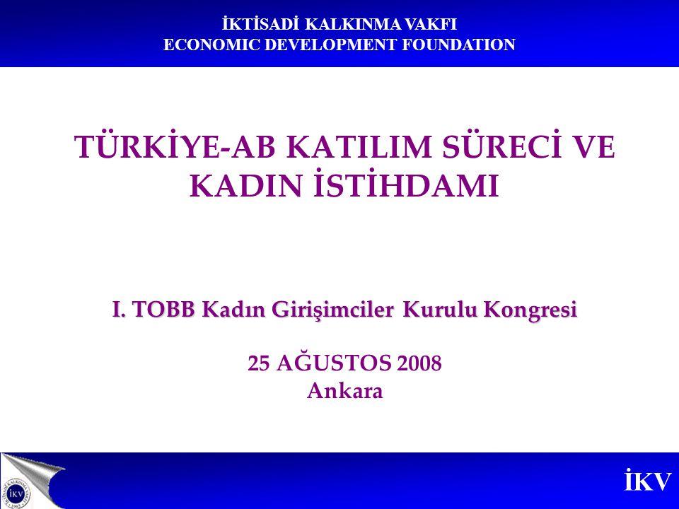İKV İKTİSADİ KALKINMA VAKFI ECONOMIC DEVELOPMENT FOUNDATION İktisadi Kalkınma Vakfı İKV, 1965 yılında İstanbul Sanayi Odası ve İstanbul Ticaret Odası'nın girişimleriyle; Türk iş dünyası adına AB ve Türkiye-AB ilişkilerini izlemek, değerlendirmek, kamuoyunu bilgilendirmek ve Türk özel sektörünü AB nezdinde temsil etmek amacıyla kurulmuştur.