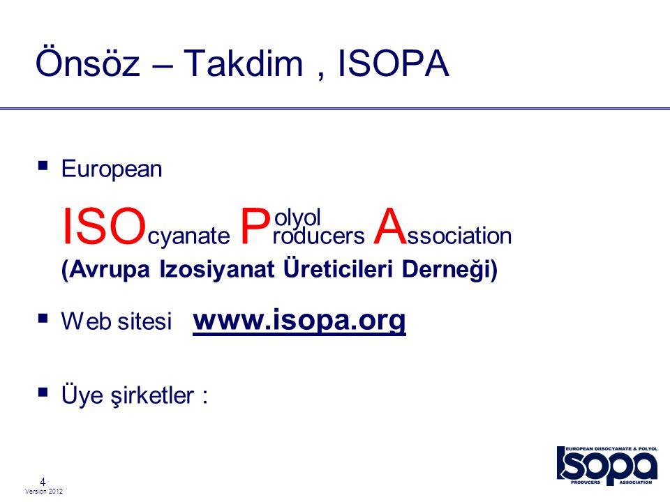 Version 2012 Tekzip 55 Bu sunumda bulunan tüm bilgi ve tavsiyelerin doğru olduğuna inanılmaktadır.