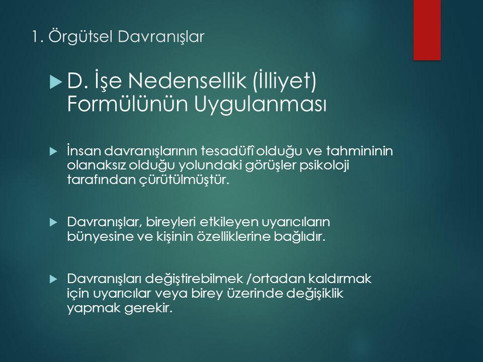 1.Örgütsel Davranış  D.