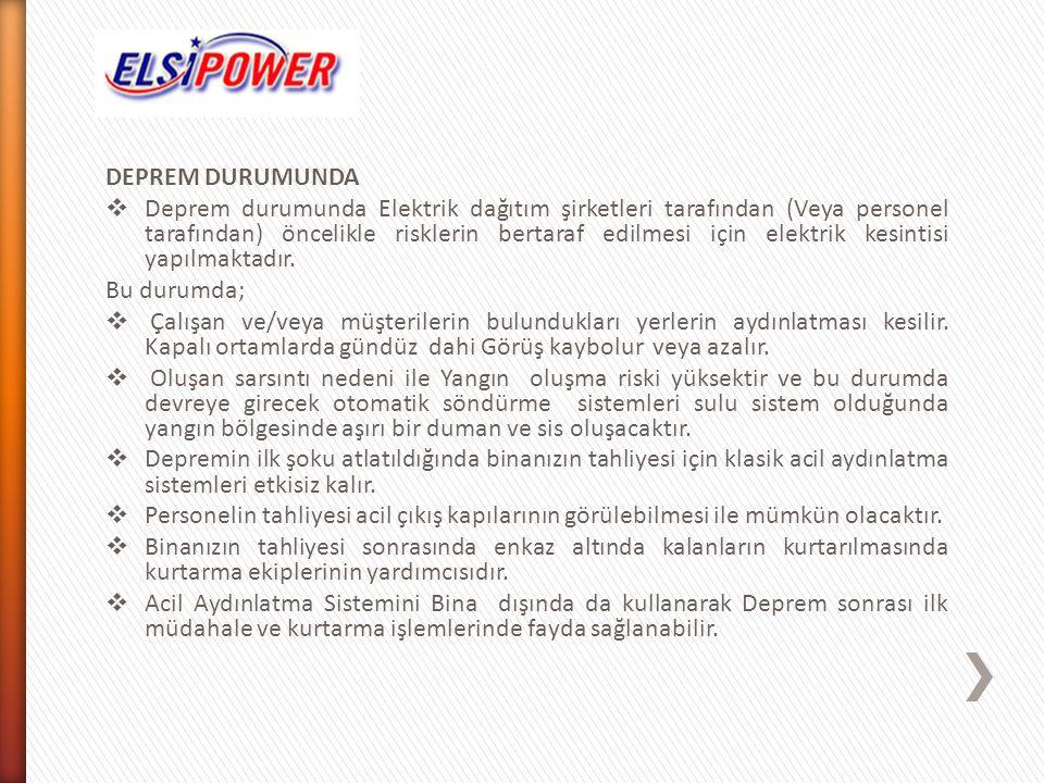 DEPREM DURUMUNDA  Deprem durumunda Elektrik dağıtım şirketleri tarafından (Veya personel tarafından) öncelikle risklerin bertaraf edilmesi için elekt