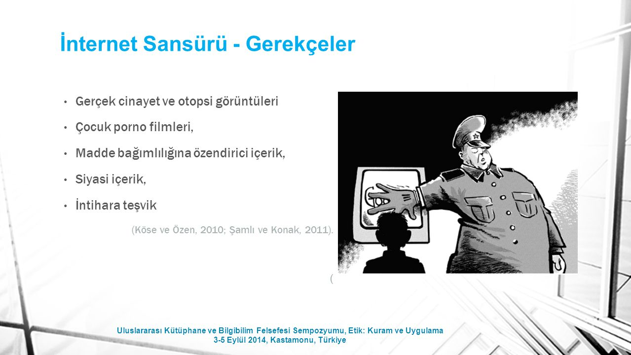 Censorship in Internet Access: An Evaluation for Turkey Arş.