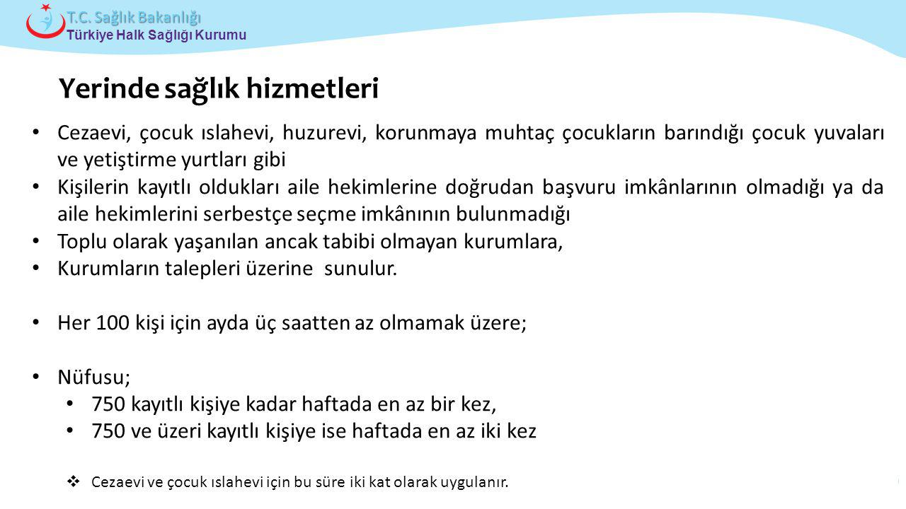 Çocuk ve Ergen Sağlığı Daire Başkanlığı Türkiye Halk Sağlığı Kurumu T.C. Sağlık Bakanlığı Cezaevi, çocuk ıslahevi, huzurevi, korunmaya muhtaç çocuklar