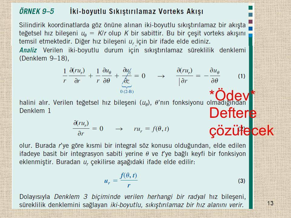 13 *Ödev* Deftere çözülecek