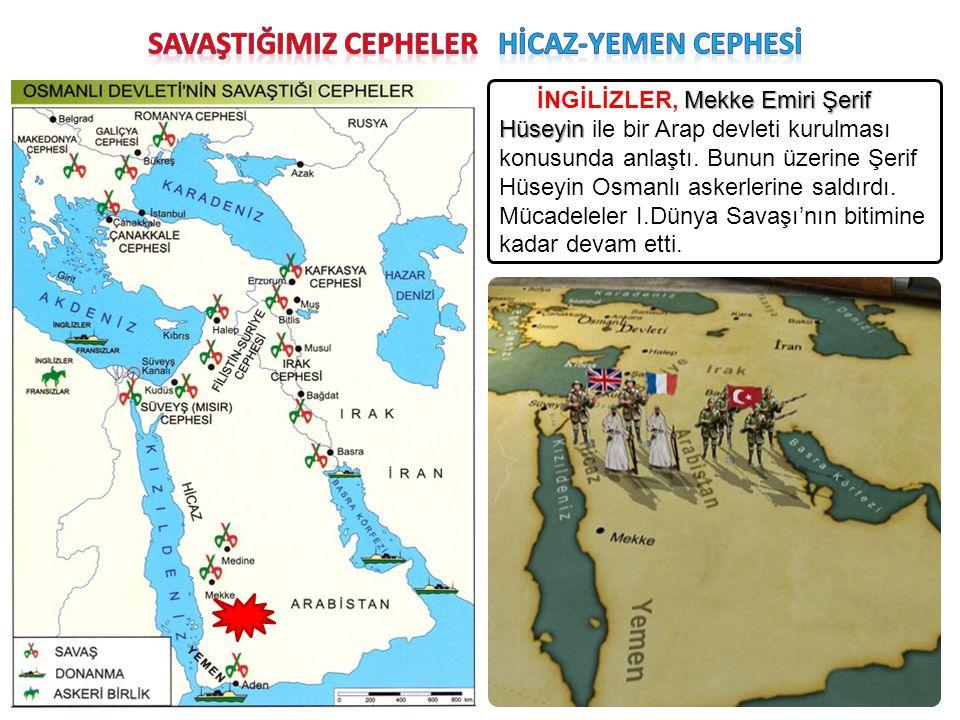 Mekke Emiri Şerif Hüseyin İNGİLİZLER, Mekke Emiri Şerif Hüseyin ile bir Arap devleti kurulması konusunda anlaştı. Bunun üzerine Şerif Hüseyin Osmanlı