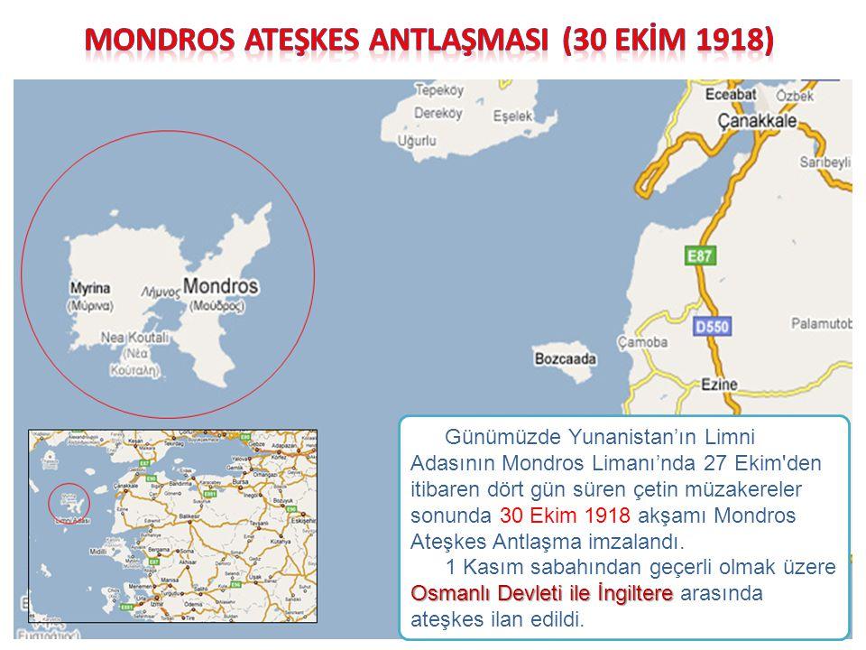 Günümüzde Yunanistan'ın Limni Adasının Mondros Limanı'nda 27 Ekim'den itibaren dört gün süren çetin müzakereler sonunda 30 Ekim 1918 akşamı Mondros At