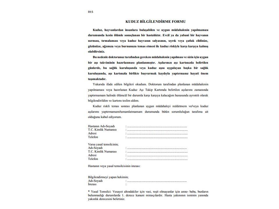 TEMAS ÖNCESİ PROFİLAKSİ Kuduz ile karşılaşma riski yüksek olan kişilere önerilir.