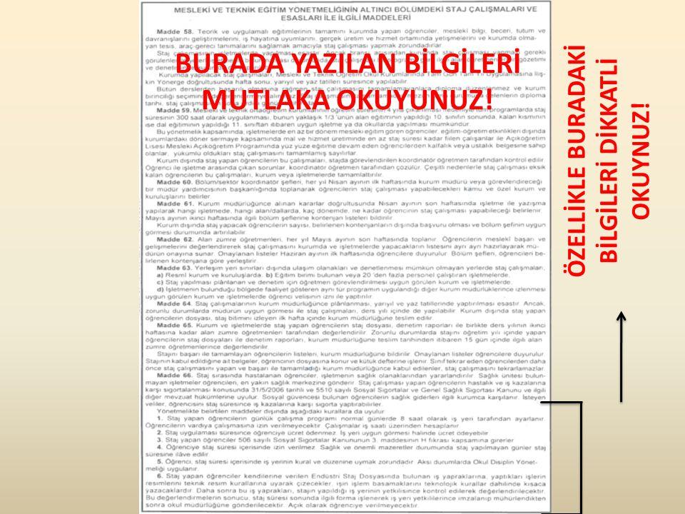 BURADA SİZE ÖNERİLENLERİ UYGULAMAKTA ÖZEN GÖSTERİNİZ.